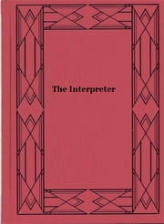 The Interpreter ebook by George John Whyte-Melville
