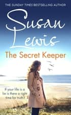 The Secret Keeper ebook by Susan Lewis