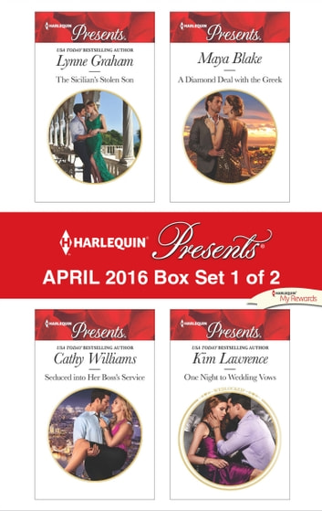 Harlequin Presents April 2016 - Box Set 1 of 2 - An Anthology eBook by Lynne Graham,Cathy Williams,Maya Blake,Kim Lawrence