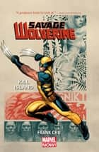 Savage Wolverine Vol. 1: Kill Island ebook by Frank Cho, Frank Cho