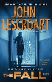 The Fall - A Novel ebook by John Lescroart