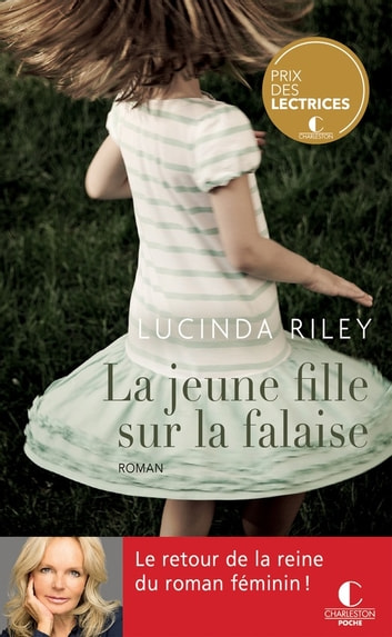 La jeune fille sur la falaise ebook by Lucinda Riley