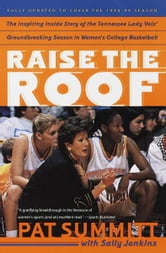 Raise the Roof ebook by Pat Summitt