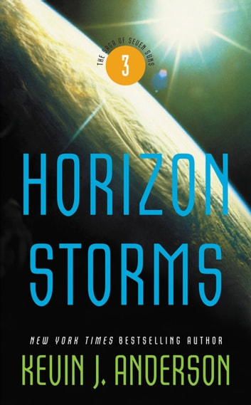 Horizon Storms The Saga Of Seven Suns Book 3 Ebook By Kevin J