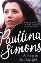 A Song in the Daylight ebook by Paullina Simons