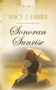 Sonoran Sunrise ebook by Nancy J. Farrier
