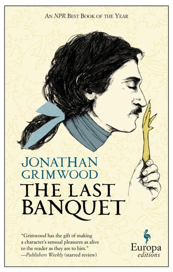 The Last Banquet ebook by Jonathan Grimwood