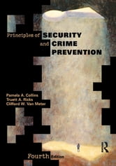 Principles of Security and Crime Prevention ebook by Pamela A. Collins,Truett A. Ricks,Clifford W. Van Meter