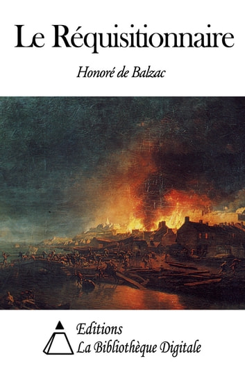 Le Réquisitionnaire ebook by Honoré de Balzac