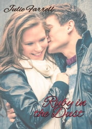 Ruby in the Dust eBook by Julie Farrell