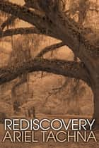 Rediscovery ebook by Ariel Tachna