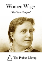 Women Wage ebook by Helen Stuart Campbell