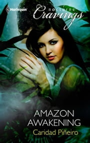 Amazon Awakening ebook by Caridad Pineiro