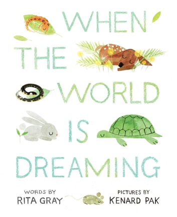 When the World Is Dreaming ebook by Rita Gray