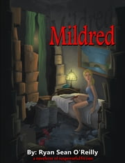 Mildred ebook by Ryan Sean O'Reilly