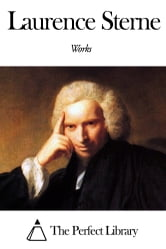 Works of Laurence Sterne ebook by Laurence Sterne