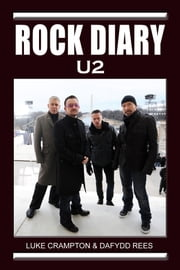 Rock Diary: U2 ebook by Dafydd Rees,Luke Crampton