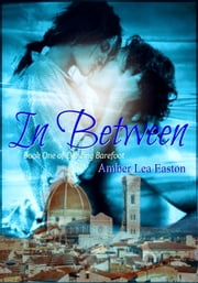 In Between ebook by Amber Lea Easton