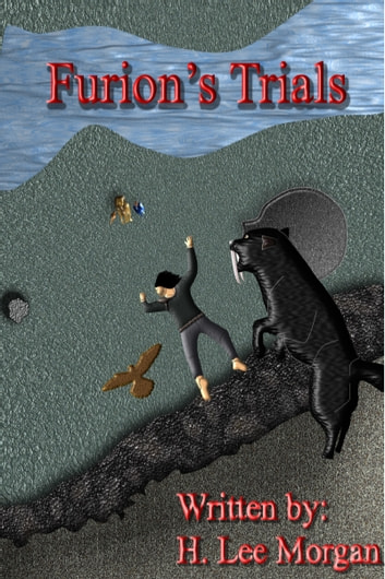 Furion's Trials (Book Two of the Items Trilogy) ebook by H. Lee Morgan Jr
