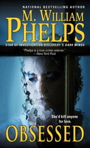 Obsessed ebook by M. William Phelps