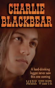 Charley Blackbear ebook by Mark Wildyr