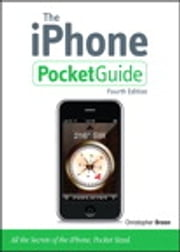 The iPhone Pocket Guide ebook by Christopher Breen