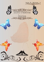 10.000 Palabras - Inicios ebook by Kobo.Web.Store.Products.Fields.ContributorFieldViewModel