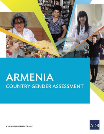 Armenia Country Gender Assessment ebook by Asian Development Bank