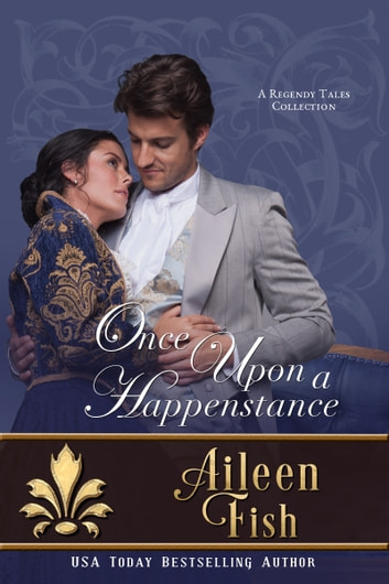 Once Upon a Happenstance eBook by Aileen Fish