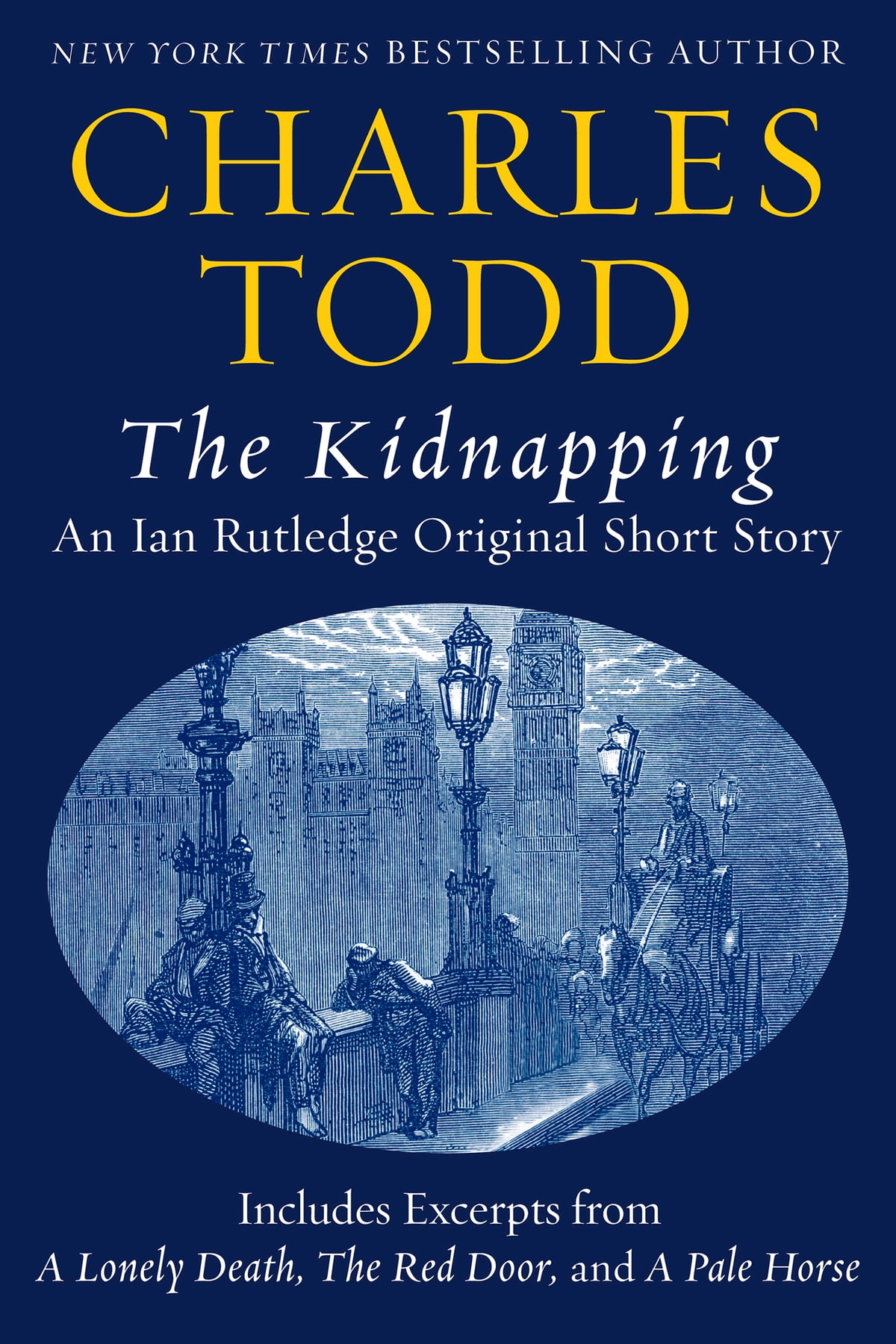 The Kidnapping: An Ian Rutledge Original Short Story with Bonus Content  ebook by Charles Todd - Rakuten Kobo