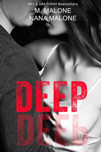 Deep ebook by M. Malone,Nana Malone