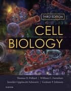 Cell Biology E-Book ebook by Thomas D. Pollard, MD, William C. Earnshaw,...