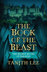 The Book of the Beast ebook by Tanith Lee