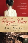 The Virgin Cure: A Novel