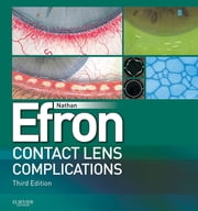 Contact Lens Complications ebook by Nathan Efron