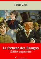 La fortune des Rougon - Nouvelle édition augmentée | Arvensa Editions ebook by Emile Zola