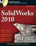 SolidWorks 2010 Bible ebook by Matt Lombard