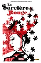 La Sorcière Rouge T02 ebook by James Robinson, Marguerite Sauvage, Annie Wu