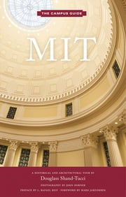 MIT - An Architectural Tour ebook by Douglass Shand-Tucci,John Horner,L. Rafael Reif,Mark Jarzombek