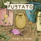 Pugtato Finds a Thing ebook by Sophie Corrigan, Zondervan