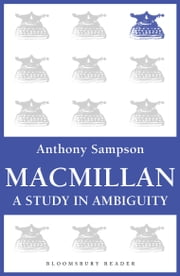 Macmillan - A Study in Ambiguity ebook by Anthony Sampson