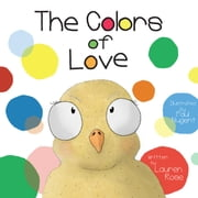 The Colors of Love ebook by Lauren Rose
