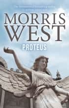 Proteus ebook by Morris West