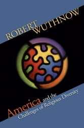 America and the Challenges of Religious Diversity ebook by Robert Wuthnow