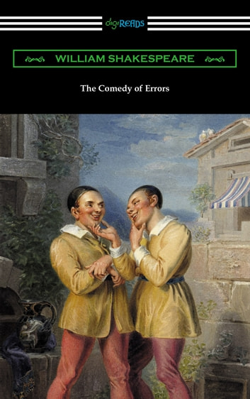 a comedy but dramatic play about a family of twins in the comedy of errors by william shakespeare Need help on themes in william shakespeare's the comedy of errors errors is essentially a play about a family that comedy of errors themes litcharts.