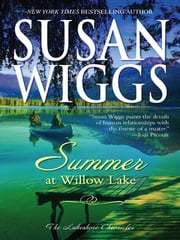 Summer at Willow Lake - Lakeshore Chronicles Book 1 ebook by Susan Wiggs