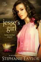 Jesse's Girl ebook by Stephanie Taylor