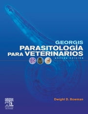 Georgis Parasitología para veterinarios ebook by D.D. Bowman