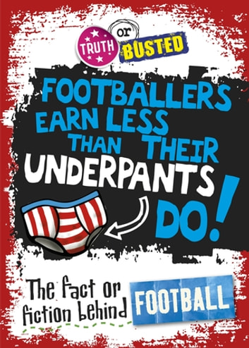 The Fact or Fiction Behind Football ebook by Adam Sutherland