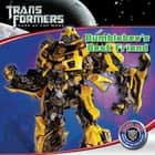 Transformers Dark of the Moon: Bumblebee's Best Friend ebook by Katharine Turner, Katharine Turner